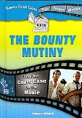 Bounty Mutiny: From the Court Case to the Movie