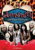 Aerosmith : Hard Rock Superstars
