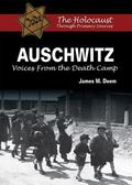 Auschwitz : Voices from the Death Camp
