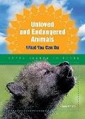 Unloved and Endangered Animals : What You Can Do
