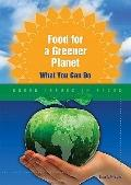 Food for A Greener Planet : What You Can Do