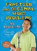 Fraction and Decimal Word Problems : No Problem!