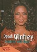Oprah Winfrey : Celebrity with Heart