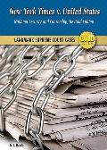New York Times V. United States: National Security and Censorship (Landmark Supreme Court Ca...