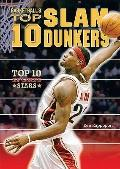 Basketball's Top 10 Slam Dunkers