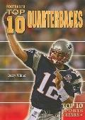 Football's Top 10 Quarterbacks (Top 10 Sports Stars)
