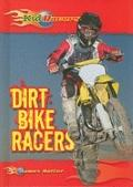 Dirt Bike Racers (Kid Racers)