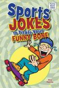 Sports Jokes to Tickle Your Funny Bone (Funny Bone Jokes)