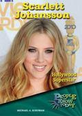 Scarlett Johansson : Hollywood Superstar