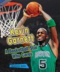 Kevin Garnett : A Basketball Star Who Cares