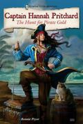 Captain Hannah Pritchard: The Hunt for Pirate Gold (Historical Fiction Adventures (Hfa))