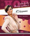 Rihanna : Music Megastar