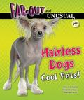 Hairless Dogs : Cool Pets!