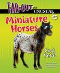 Miniature Horses : Cool Pets!