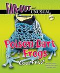 Poison Dart Frogs : Cool Pets!