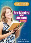 Pre-Algebra and Algebra Smarts!