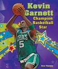 Kevin Garnett : Champion Basketball Star