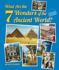 What Are the Seven Wonders of the Ancient World?