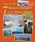 What Are the Seven Natural Wonders of the United States?