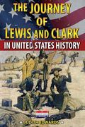 Journey of Lewis and Clark in United States History