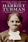 Life of Harriet Tubman : Moses of the Underground Railroad