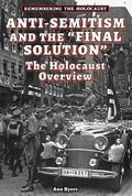 Remembering the Holocaust : Anti-Semitism and the