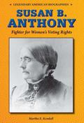 Susan B. Anthony : Fighter for Women's Voting Rights