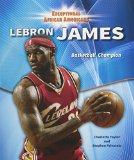 Lebron James (Exceptional African Americans)