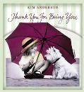 Thank You for Being You: Kim Anderson Collection