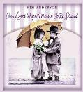 Our Lives Were Meant to Be Shared: Kim Anderson Collection - Kim Anderson - Hardcover