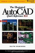 Illustrated Autocad Quick Reference Guide R 14