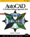 Autocad A Problem-Solving Approach (Release 14)