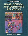 Home, School, and Community Relations A Guide to Working With Families