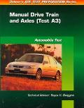 Ase Test Prep Series, Auto Manual Drive Trains - Axle
