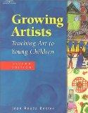 Growing Artists: Teaching Art to Young Children