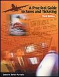 Practical Guide to Fares and Ticketing
