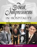 Best Impressions in Hospitality Your Professional Image for Excellence