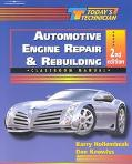 Automotive Engine Repair and Rebuilding Classroom Manual/Shop Manual