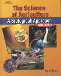 Science of Agriculture A Biological Approach