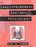 Cardiopulmonary Anatomy & Physiology Essentials for Respiratory Care