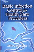 Basic Infection Control for the Health Care Providers