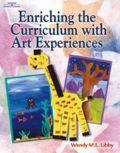 Enriching the Curriculum With Art Experiences