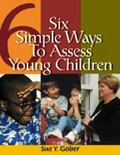 Six Simple Ways to Assess Young Children