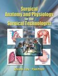 Surgical Anatomy and Physiology For Surgical Technologist