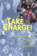 Take Charge! Advocating for Your Child's Education