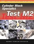 Machinist Test Machinist Cylinder Block Specialist (Test M2)