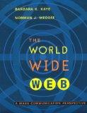 The World Wide Web: A Mass Communication Perpective