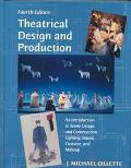 Theatrical Design and Production An Introduction to Scene Design and Construction, Lighting,...