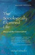 Sociologically Examined Life Pieces of the Conversation