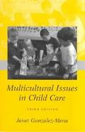 Infants, Toddlers, and Caregivers / Multicultural Issues in Child Care
